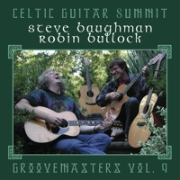 Celtic Guitar Summit: Groovemasters Vol. 9 by Robin Bullock & Steve Baughman on Apple Music