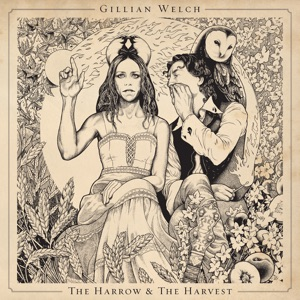 Gillian Welch - The Way It Will Be