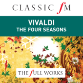 Vivaldi: Four Seasons (Classic FM: The Full Works)