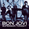 Superman Tonight - Single, Bon Jovi