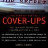 The Mammoth Book of Cover-Ups: The Most Disturbing Conspiracies of All Time  (Unabridged) - Jon E. Lewis