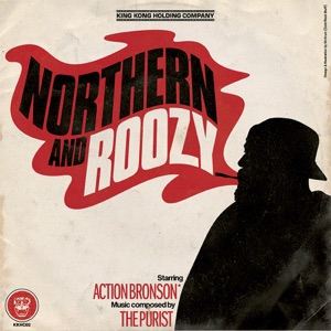 The Purist & Action Bronson - Northern & Roozey