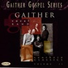 Southern Classics, Vol. 2, Gaither Vocal Band