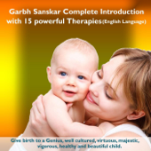 Garbh Sanskar Complete Introduction (With 15 Powerful Therapies)