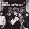 Place of No Return (In Zaire) - EP, Reamonn