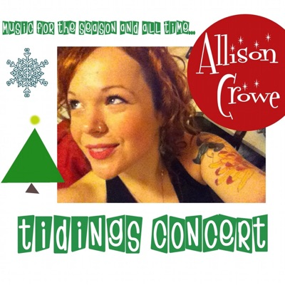 Tidings Concert - Allison Crowe