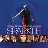 Sparkle (Original Motion Picture Soundtrack)