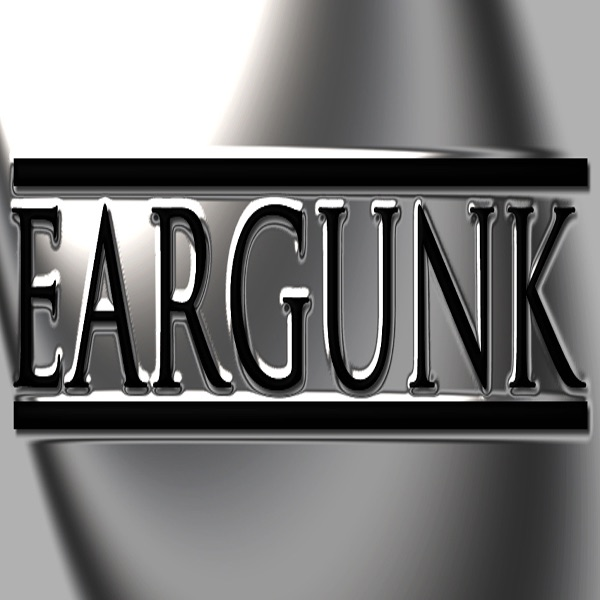 Eargunk Podcast