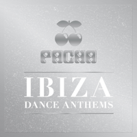 Various Artists - Pacha Ibiza Dance Anthems artwork