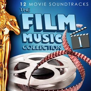 The Film Music Collection - 12 Movie Soundtracks, Vol. 1