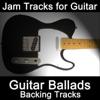 Jam Tracks for Guitar: Guitar Ballads (Backing Tracks) - Guitarteamnl Jam Track Team