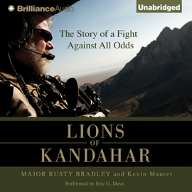 Lions of Kandahar: The Story of a Fight Against All Odds (Unabridged) audiobook