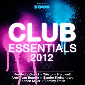 Club Essentials 2012 (40 Club Hits in the Mix)