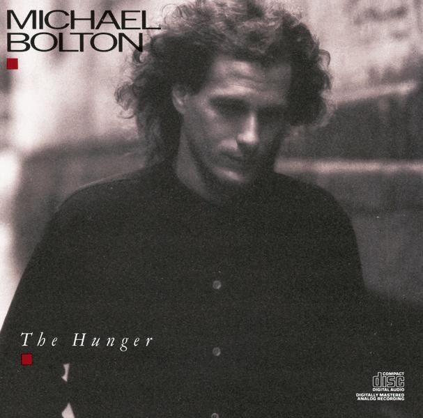 The Hunger Michael Bolton CD cover