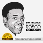 Rosco Gordon - Cheese And Crackers