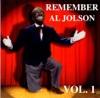 Remember Al Jolson, Vol. 1, Al Jolson