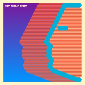 Com Truise - Closed