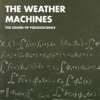 The Weather Machines