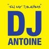 In My Dreams, DJ Antoine