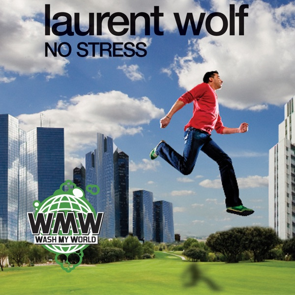 Laurent Wolf - No Stress
