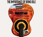 The Importance of Being Idle - Single