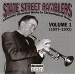 State Street Ramblers Vol. 1 (1927-1931)