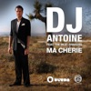 Ma chérie (Remixes) [feat. the Beat Shakers], DJ Antoine