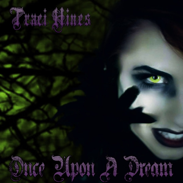 Traci Hines - Once Upon a Dream song lyrics