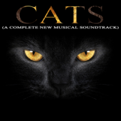 Cats - A Complete New Musical Soundtrack