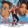 Dil Ne Phir Yaad Kiya Original Motion Picture Soundtrack