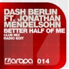 Dash Berlin - Better Half of Me (Club Mix)
