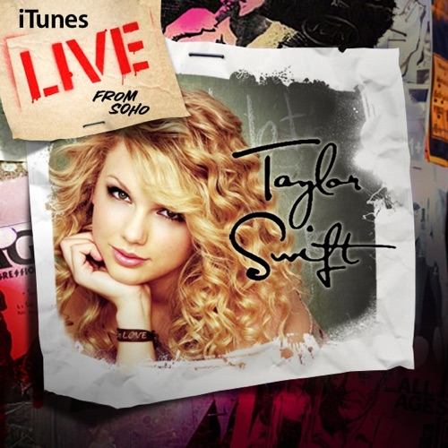 Taylor Swift - iTunes Live from SoHo