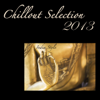 Various Artists - Chillout Selection 2013: Lounge & Chill Out India Style, Best Chill Out for Party artwork