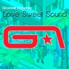 Love Sweet Sound, Groove Armada