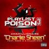 Charlie Sheen feat Rock D Killer Mike Single