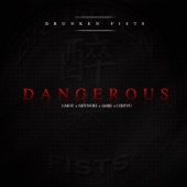 Dangerous (feat. Chip Fu and Amir) - Single