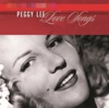 I Never Knew  - Peggy Lee