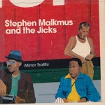 Stephen Malkmus & The Jicks - Stick Figures In Love