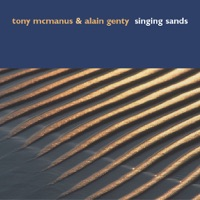 Singing Sands by Alain Genty & Tony McManus on Apple Music