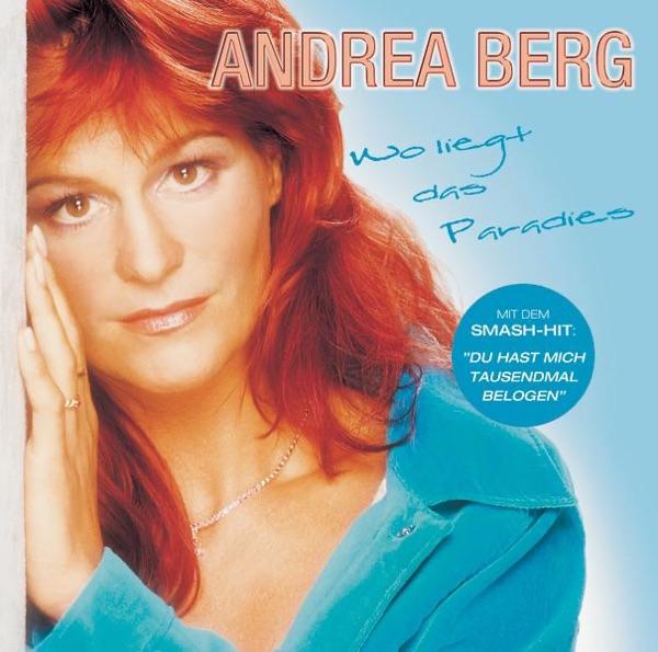 Andrea Berg mit Du hast mich tausendmal belogen