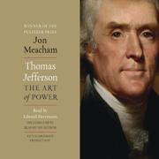 Download Thomas Jefferson: The Art of Power (Unabridged) Audio Book
