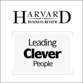 Leading Clever People (Harvard Business Review) (Unabridged) - Rob Goffee, Gareth Jones mp3 listen download