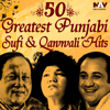 50 Greatest Punjabi Best of Sufi & Qawwali Hits Songs songs