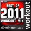 Best of 2011 Workout Mix 60 Min Non Stop Workout Mix 130 BPM