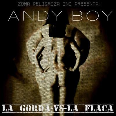 La Gorda vs. la Flaca - Single - Andy Boy