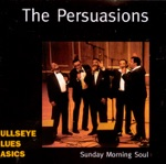 The Persuasions - The Storm Is Passing