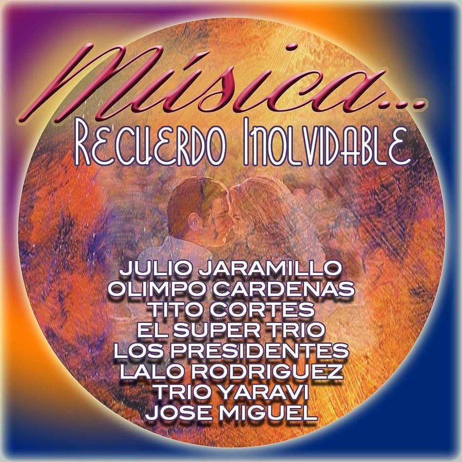 Various Artists - Musica ... Recuerdo Inolvidable