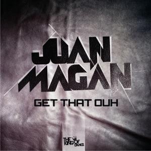 Get That Ouh (Original Mix) - Single Mp3 Download