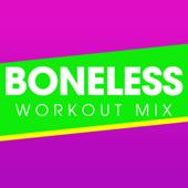 Boneless (Extended Workout Mix)-Power Music Workout