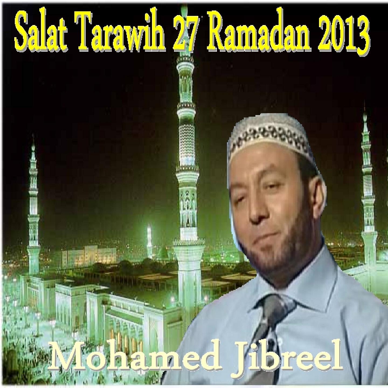 Salat Tarawih 27 Ramadan 2013 (Quran)